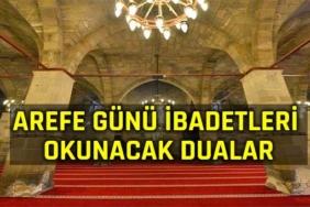 arefe günü ibadetleri ve okunacak dualar