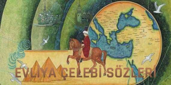 Evliya Çelebi Sözleri İstanbul