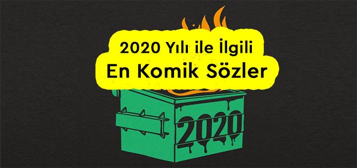2020 yılı ile i̇lgili komik sözler
