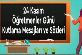 24 kasım öğretmenler günü mesajları sözleri