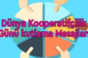 dünya kooperatifçilik günü kutlama mesajları