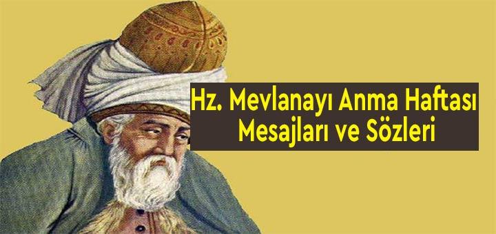 Hz. Mevlana'yı Anma Haftası Mesajları ve Sözleri