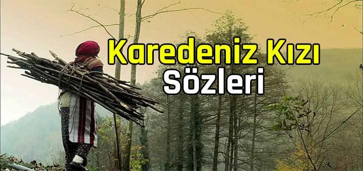 Karadeniz Kızı Sözleri