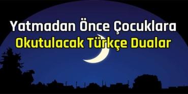 yatmadan önce çocuklara okutulacak türkçe duaları