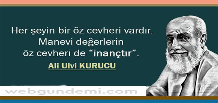 Ali Ulvi Kurucu Sözleri ve Alıntıları