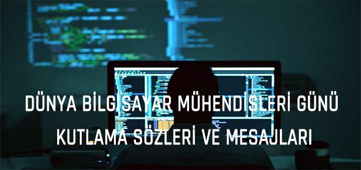 Dünya Bilgisayar Mühendisleri Günü Kutlama Mesajları ve Sözleri